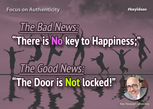The Door to Happiness is Not Locked