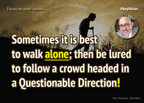 Walk Alone if you have to...