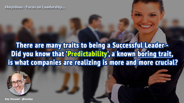 Predictability is the Cornerstone of Leadership