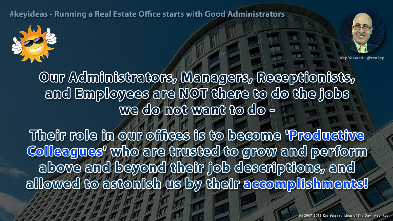 Running your Real Estate Office starts with Good Administrators
