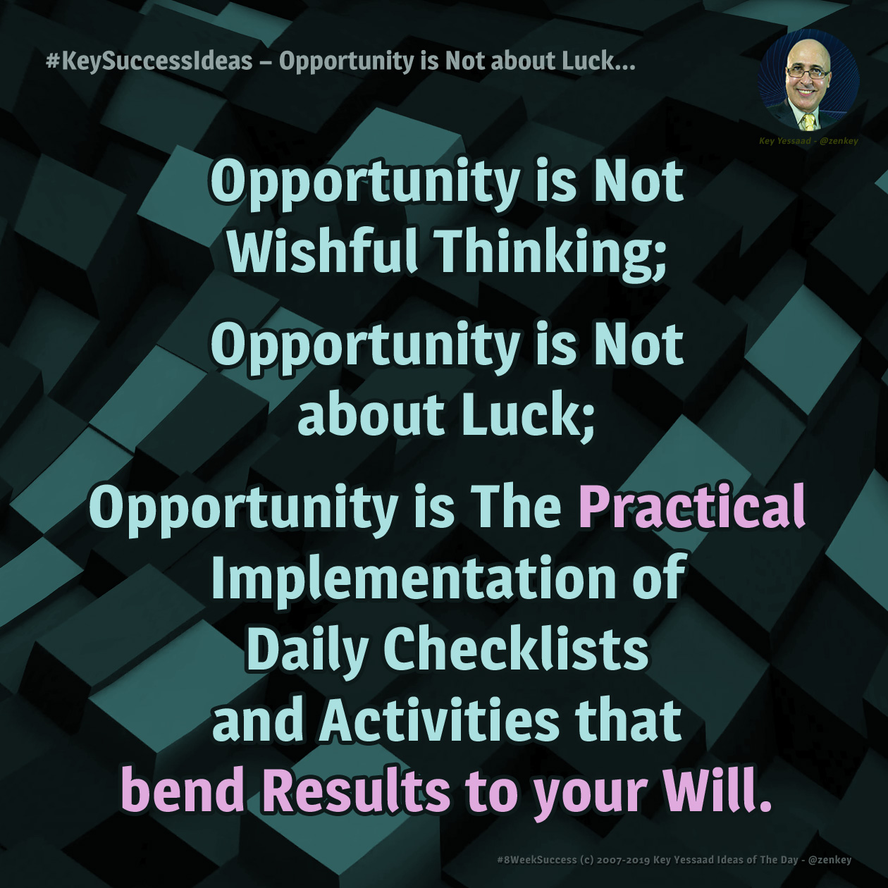 #KeySuccessIdeas - Opportunity is Not about Luck...