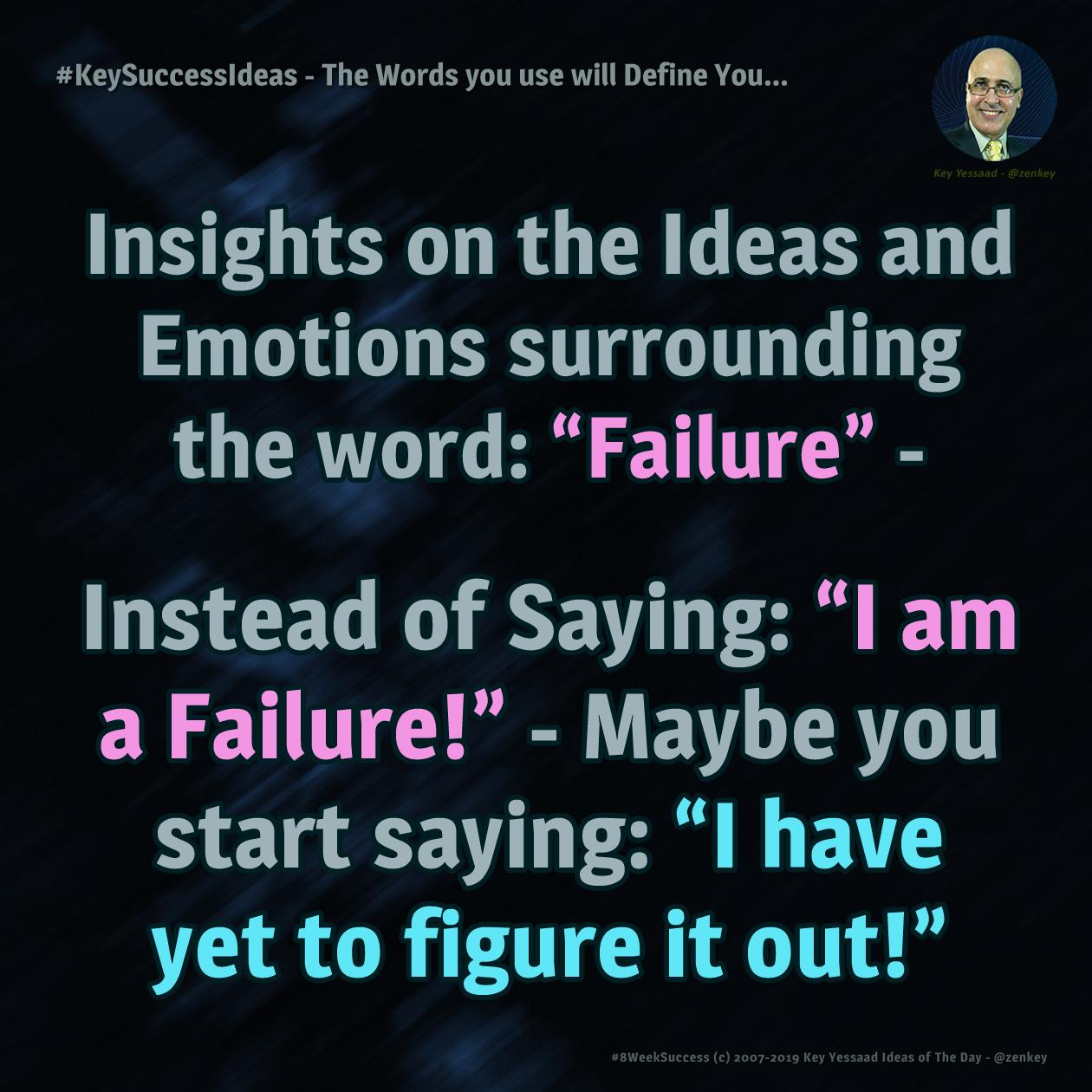 #KeySuccessIdeas - The Words you use will Define You...