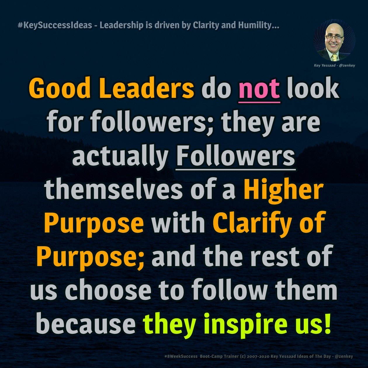 Leadership is driven by Clarity and Humility... - #KeySuccessIdeas