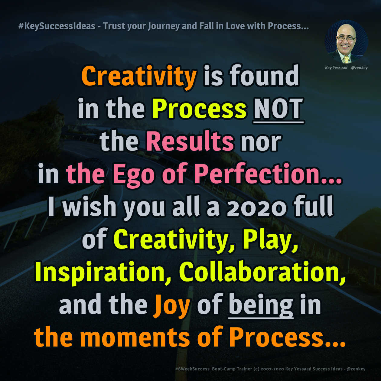 Trust your Journey and Fall in Love with Process... - #KeySuccessIdeas