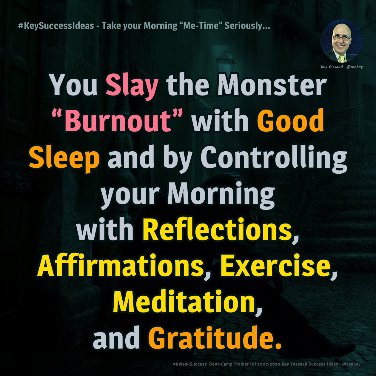 """Take your Morning """"Me-Time"""" Seriously... - #KeySuccessIdeas"""