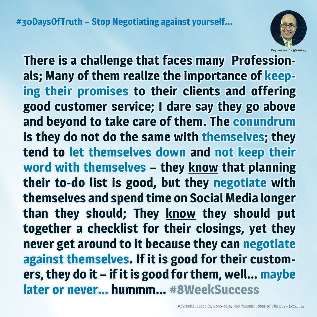 Stop Negotiating against yourself - #8WeekSuccess