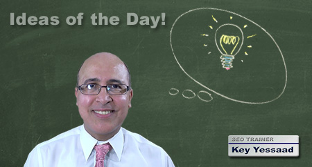 Ideas, Thoughts, and Real Estate Business Facts of the Day written by Key Yessaad