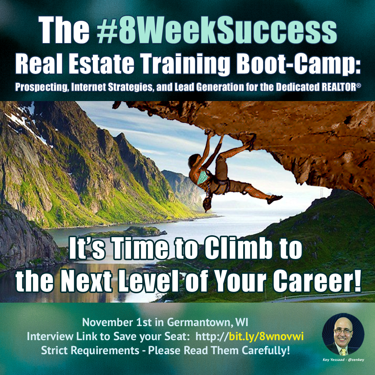 #8WeekSuccess - Key's Real Estate Boot-Camp is coming to Wisconsin Nov 1st...