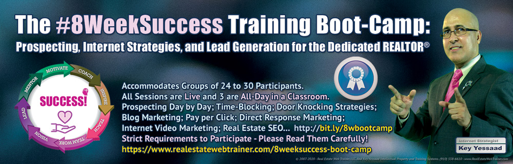 The #8WeekSuccess Real Estate Training Boot-Camp