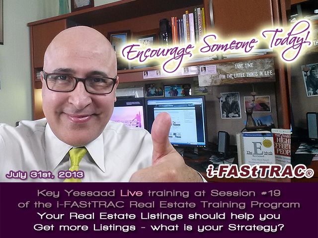 Session 19 July 2013 Key Live Training about Your Listings Marketing Strategy