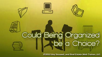 Organiozed?