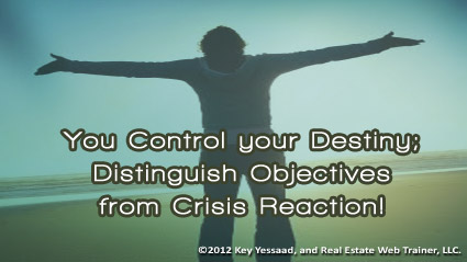 You truly Control your Destiny