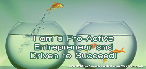 I am a Pro-Active Entrepreneur