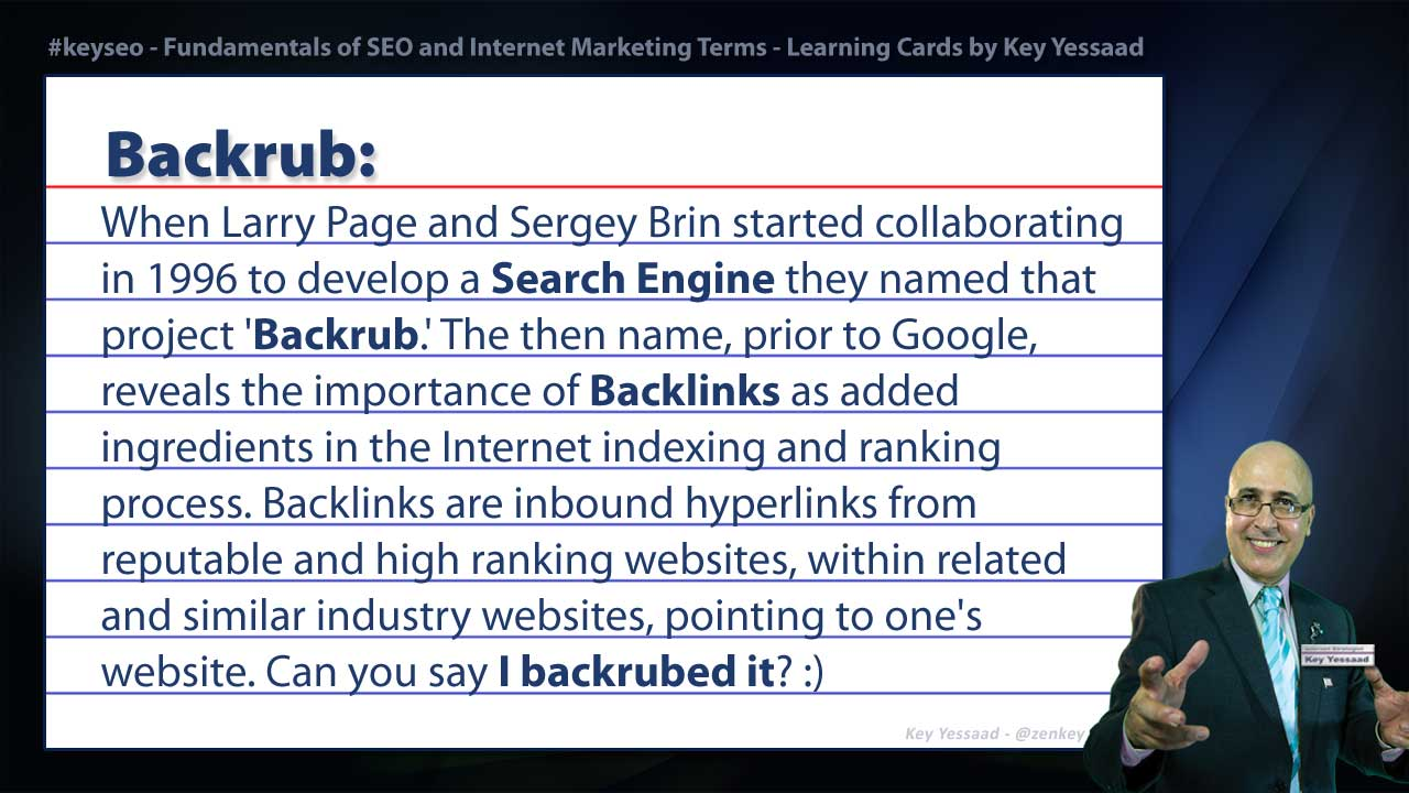 Backrub - Internet Marketing and SEO Glossary