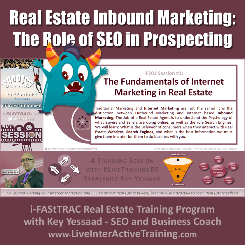 Real Estate Inbound Marketing: The Role of SEO in Prospecting - iF201-01 June 2019 - #LiveTrainingRE