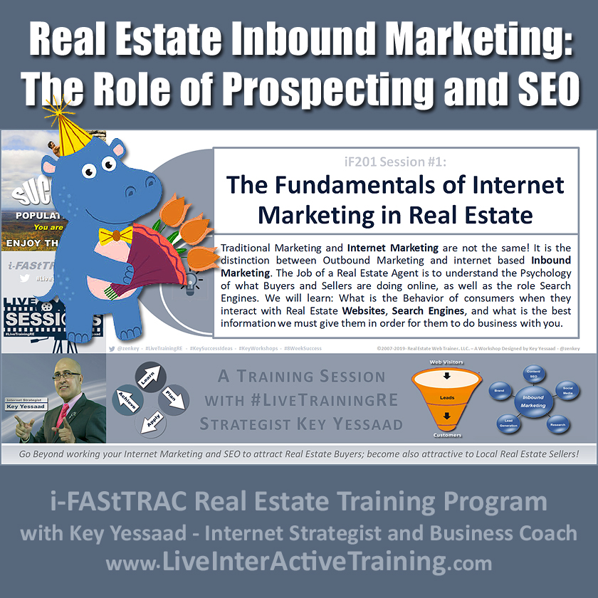Real Estate Inbound Marketing and the Role of Prospecting and SEO - iF201-01 Sep 2019 - #LiveTrainingRE