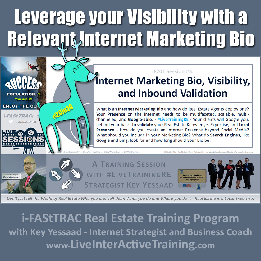 Leverage your Visibility with a Relevant Internet Marketing Bio - iF201-03 Feb 2020 - #LiveTrainingRE
