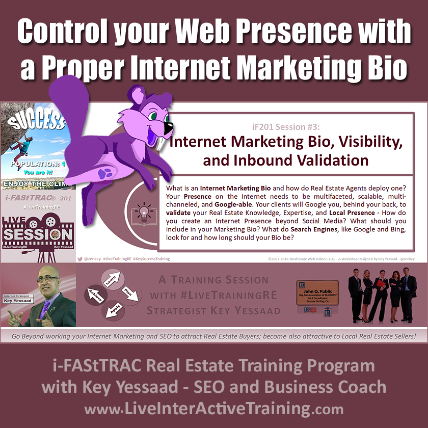Control your Web Presence with a Proper Internet Marketing Bio - iF201-03 June 2019 - #LiveTrainingRE