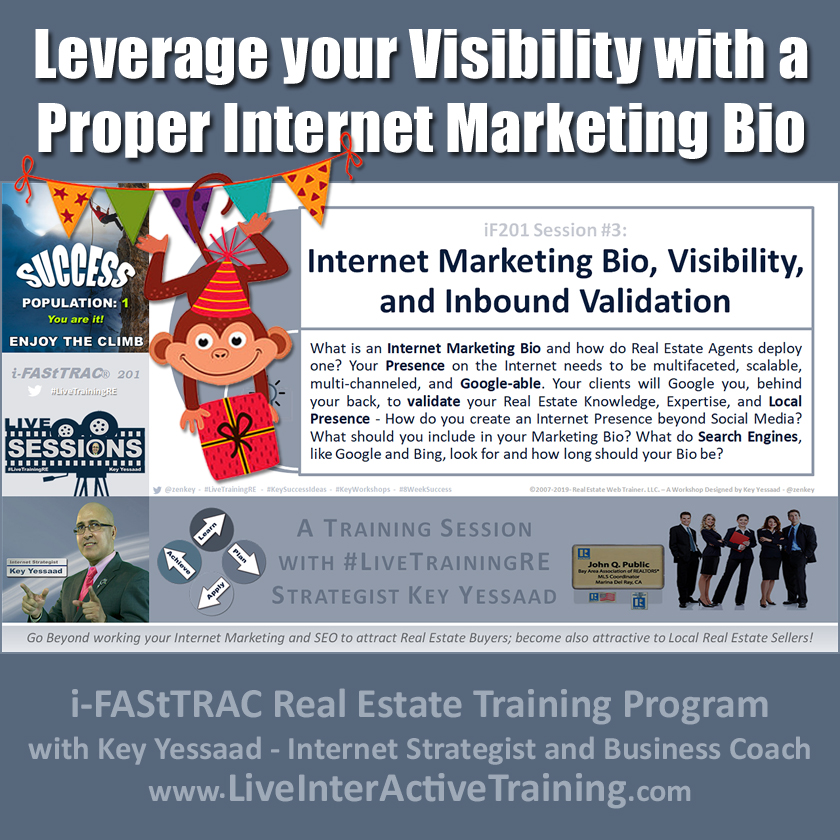 Leverage your Visibility with a Proper Internet Marketing Bio - iF201-03 Sep 2019 - #LiveTrainingRE