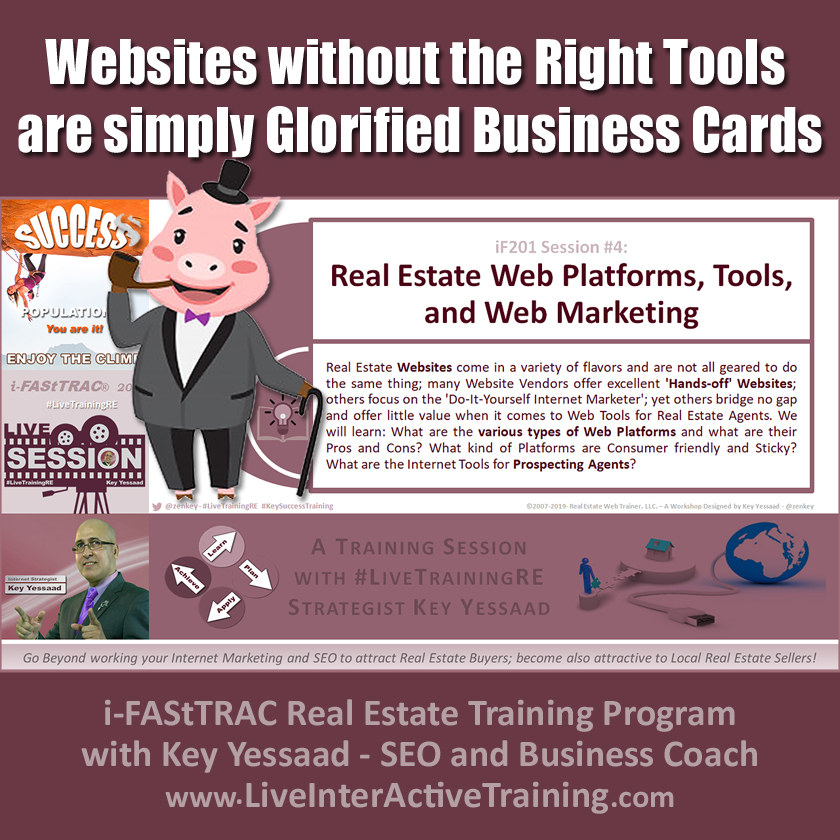Websites without the Right Tools are simply Glorified Business Cards - iF201-04 June 2019 - #LiveTrainingRE