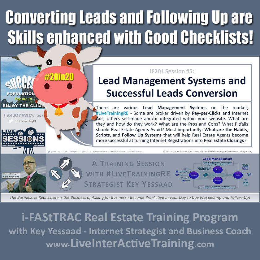Converting Leads and Following Up are Skills enhanced with Good Checklists! - iF201-05 Oct 2019 - #LiveTrainingRE