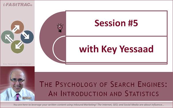 Session #5 - Search Psychology