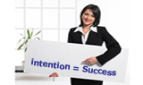 Intention translates into Success